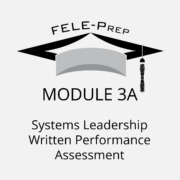 Module 3A - Systems Leadership Written Performance Assessment