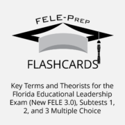 FELE Flashcards Key Terms