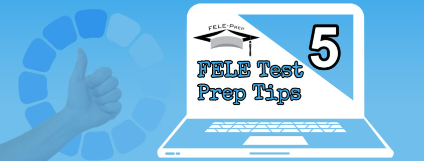 FELE Test Prep Tips