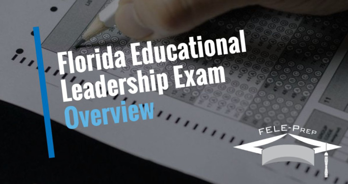 Florida Educational Leadership Exam Overview