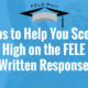 Tips to Help You Score High on the FELE Written Response